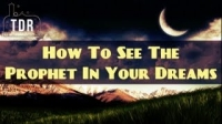 How To See The Prophet ﷺ In Your Dreams ᴴᴰ ┇ Amazing Reminder ┇ The Daily Reminder ┇