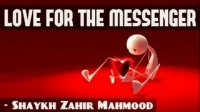True Love For The Messenger ᴴᴰ ┇ Extremely Emotional ┇ by Shaykh Zahir Mahmood ┇ TDR ┇