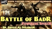 The Battle Of Badr ᴴᴰ ┇ Powerful Speech ┇ Sheikh Shady AlSuleiman ┇ The Daily Reminder ┇