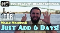 Just Add 6 Days! ᴴᴰ ┇ Amazing Reminder ┇ by Ustadh Majed Mahmoud ┇ TDR Productions ┇