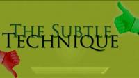 The Subtle Technique | Abu Mussab Wajdi Akkari