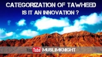 CATEGORIZING OF TAWHEED: IS IT AN INNOVATION | Imaam Abuz Zubair | ᴴᴰ