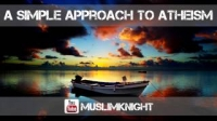 A SIMPLE APPROACH TO ATHEISM | Imaam Abuz Zubair | ᴴᴰ