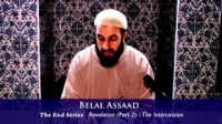 The End Series 10 Revelation Part 2 The Intercession Belal Assaad YouTube
