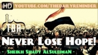 #Egypt - Never Lose Hope In Allah! ᴴᴰ ┇ Powerful Speech ┇ by Sheikh Shady AlSuleiman ┇ TDR ┇