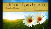 Mufti Menk -- Ramadan 2013 -- Pearls of Peace -- 15 of 27