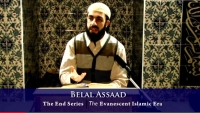 The End Series - 8 - The Evanescent Islamic Era - Belal Assaad