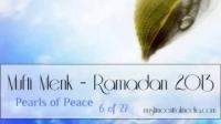 Mufti Menk -- Ramadan 2013 -- Pearls of Peace -- 6 of 27