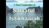 Brief Explanation of Salaatul Istikhaarah