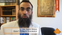 Don't Forget Yourself (Ep. 2) - Yaser Birjas - Quran Weekly