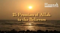 25 PROMISES OF ALLAH TO THE BELIEVERS - Anwar Al Awlaki