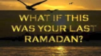 What if this is your last Ramadan? by Karim AbuZaid
