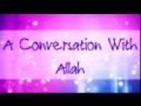 A Conversation With Allah ᴴᴰ ┇ Must Watch ┇ The Daily Reminder ┇