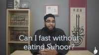 Can I fast without eating Suhoor?