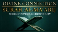 Day 4 | Surah Al-Ma'arij | Divine Connection | Sheikh Tawfique Chowdhury HD