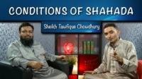 Day 4 | Conditions of Shahada | Twins of Faith Show | Sheikh Tawfique Chowdhury