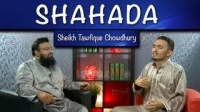Day 3 | Shahada | Twins of Faith Show | Sheikh Tawfique Chowdhury