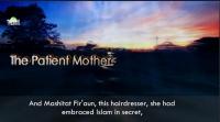 A Patient Mother - A Woman Of Jannah ᴴᴰ ┇ Emotional ┇ Sheikh Bilal Assad ┇ TDR ┇