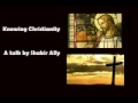 Knowing Christianity ( 2 of 2