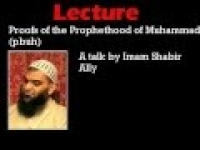 Proofs of the Prophethood of Muhammad (pbuh): A talk by Imam Shabir Ally