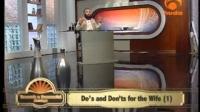 Towards A Succesful Marriage, DO's & Don'ts for Wives Sh Abu Hamzah Samir
