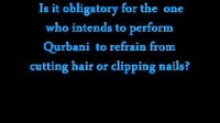 Is it obligatory for the one who intends to perform Udhia to refrain from cutting nails?