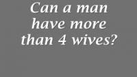 Can a man have more than 4 wives?