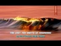 The Last Ten Nights of Ramadaan - Abu Mussab Wajdi Akkari