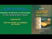 26. How to Affirm an Attribue of Allaah - Abu Mussab Wajdi Akkari