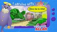 Glorifying Allah | Learning with Zaky